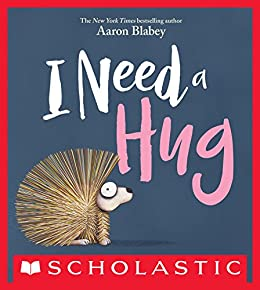 I Need a Hug by [Aaron Blabey]