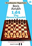 Grandmaster Repertoire 1B - The Queen's Gambit