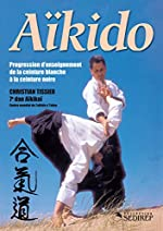 Aïkido - Progression d'enseignement de la ceinture blanche à la ceinture noire de Christian Tissier