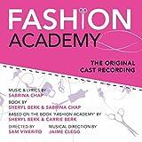 Fashion Academy: The Musical (Original Cast Recording)