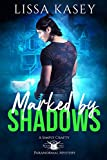 Marked by Shadows: Gay Urban Fantasy Paranormal Romance (A Simply Crafty Paranormal Mystery Book 2)