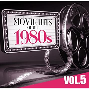 Movie Hits of the '80s Vol.5