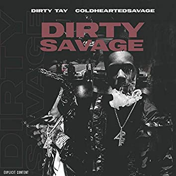 Dirty Savage (feat. Dirty Tay)
