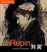 Repin列宾 张晓叶 吉林美术出版社9787538642513