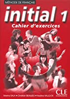 Initial 1: Cahier d'Exercices