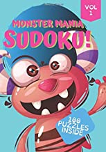 Monster Mania Sudoku!: 7x10 in Large Print Beginner Logic & Deduction Puzzles 100 Puzzles Special Font for Dyslexic Puzzlers (Kids Sudoku)