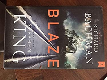Blaze by Richard Bachman (2007-06-12)