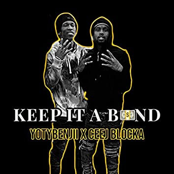 Keep It a Band (feat. Ceej Blocka)