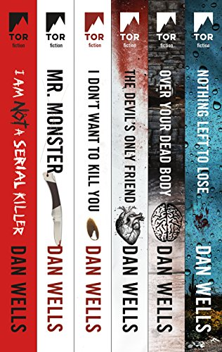 The Complete John Wayne Cleaver Series: I Am Not a Serial Killer, Mr. Monster, I Don't Want to Kill You, Devil's Only Friend, Over Your Dead Body, Nothing Left to Lose (John Cleaver)
