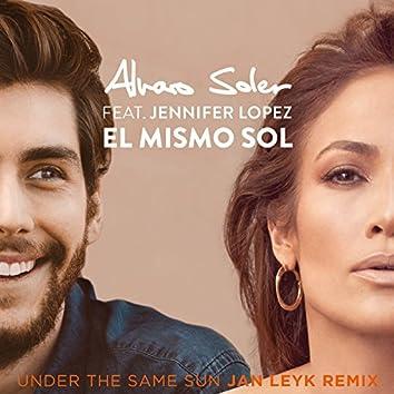 El Mismo Sol (Under The Same Sun) (Jan Leyk Remix)