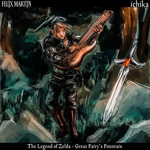 "Felix Martin & Ichika: Great Fairy's Fountain (From ""The Legend of Zelda: Ocarina of Time)  Image"