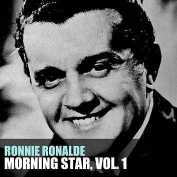 Morning Star, Vol. 1