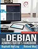 The Debian Administrator s Handbook, Debian Buster from Discovery to Mastery