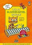 Lillis Glockenspiel-Schule: Spielend leicht Glockenspiel lernen mit CD! Für kleine Musiker ab 4 Jahren - Barbara Hintermeier