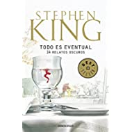 Todo es eventual / Everything's Eventual (Spanish Edition)