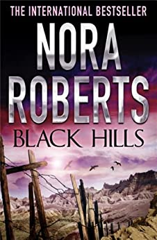 [Nora Roberts]のBlack Hills (English Edition)