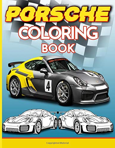 Porsche Coloring Book: Coloring Books For Kid And Adult A Fu
