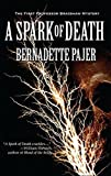 Image of A Spark of Death (Professor Bradshaw) by Bernadette Pajer (2011-07-05)