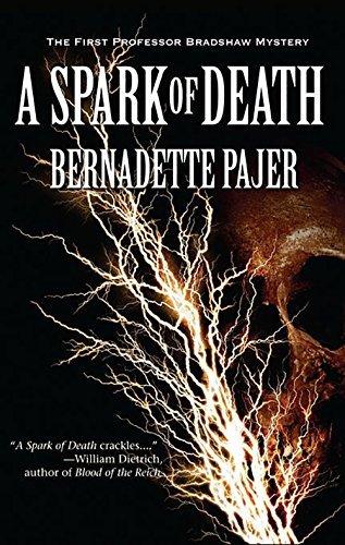 Image of A Spark of Death (Professor Bradshaw) by Bernadette Pajer (2011-07-05)