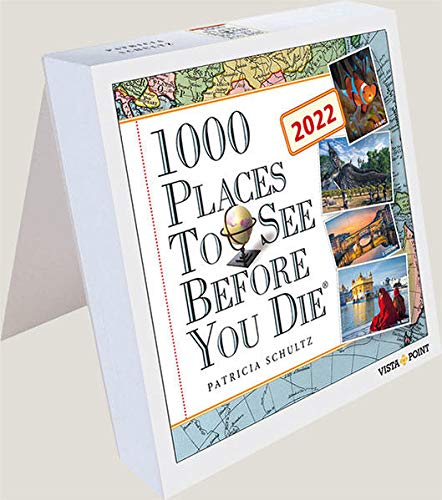 1000 Places to see before you die 2022 Tageskalender - In 365 Tagen um die Welt