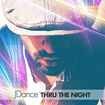 Thru the Night