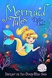 Danger in the Deep Blue Sea (4) (Mermaid Tales)