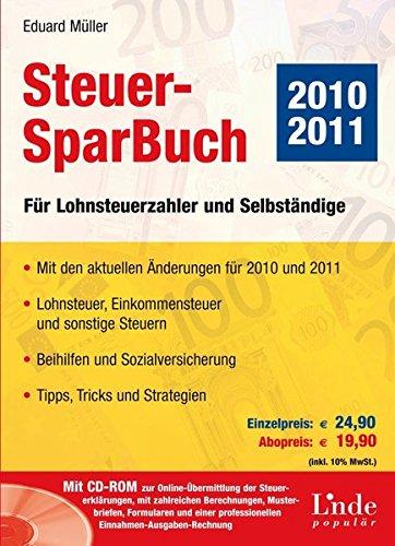 Preisvergleich Produktbild Steuer-SparBuch 2010 / 2011. Für Lohnsteuerzahler und Selbständige (Ausgabe Österreich)