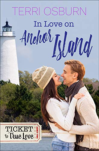 In Love On Anchor Island: An Anchor Island Novel (Ticket to True Love) (English Edition)