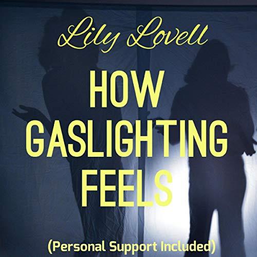 How Gaslighting Feels cover art