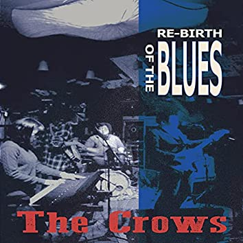 Re-Birth of The Blues