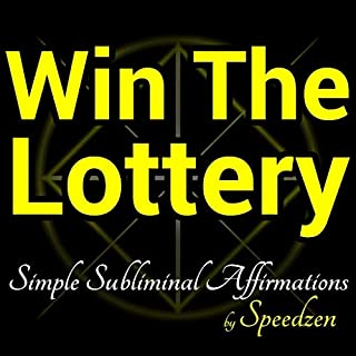 Win The Lottery: Subliminal Affirmations