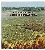 CHAMPAGNE VINO DI FRANCIA.