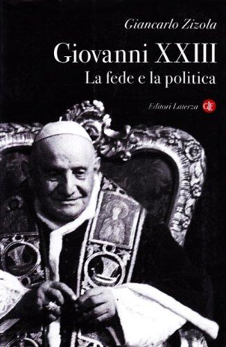 Giovanni Xxiii La Fede E La Politica