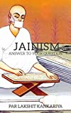 Jainism: Anwers To Your Questions! (English Edition)