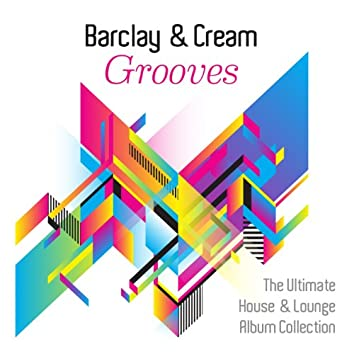 Grooves (The Ultimate House and Lounge Album Collection)