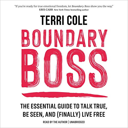 Boundary Boss Audiobook By Terri Cole MSW LCSW cover art
