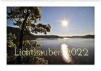 Lichtzauber 2022 (Wandkalender 2022 DIN A2 quer): Das Licht verzaubert die Natur in immer neuen Farben und Stimmungen. (Monatskalender, 14 Seiten )