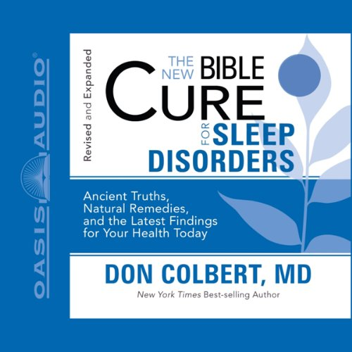 The New Bible Cure for Sleep Disorders                   By:                                                                                                                                 Don Colbert                               Narrated by:                                                                                                                                 Tim Lundeen                      Length: 2 hrs and 34 mins     6 ratings     Overall 4.5