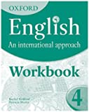 Oxford English - An International Approach: Exam Workbook 4: for IGCSE as a Second Language