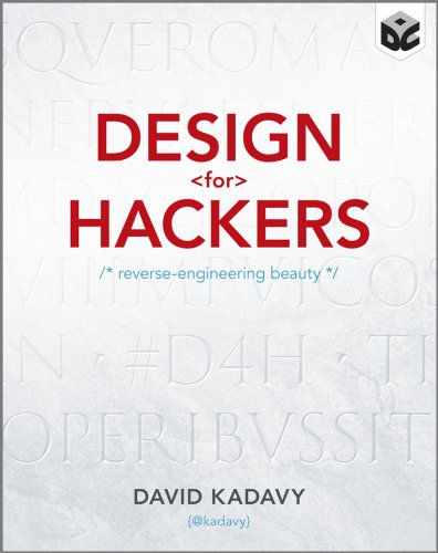 Design for Hackers: Reverse Engineering Beauty (English Edition)