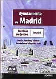 Técnicos de Gestión, Grupo V, Ayuntamiento de Madrid. Temario 5: derecho financiero y tributario, derecho laboral y seguridad social