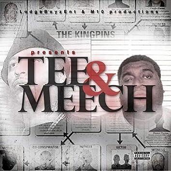 Tee & Meech