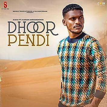 Dhoor Pendi