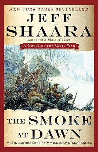 The Smoke at Dawn: A Novel of the Civil War (Civil War: 1861-1865, Western Theater series Book 3)