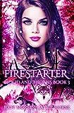 Firestarter (Blood and Thorns Book 3) (Blood & Thorns)