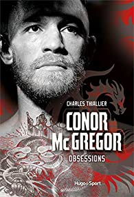 Conor McGregor - Obsessions par Charles Thiallier