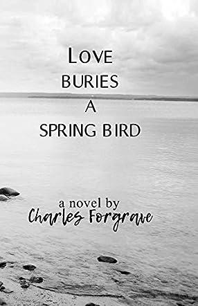 Love Buries a Spring Bird