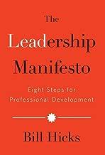 The Leadership Manifesto: Eight Steps for Professional Development