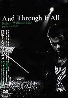 アンド・スルー・イット・オール [DVD]