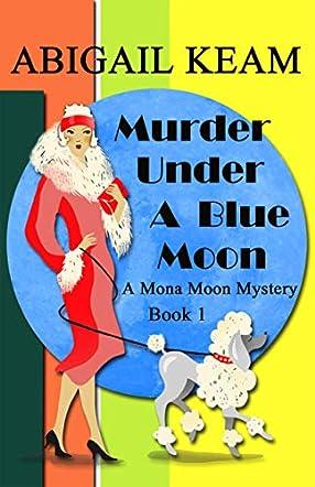 Murder Under A Blue Moon